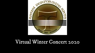 Assisi Performing Arts Virtual Winter Concert 2020