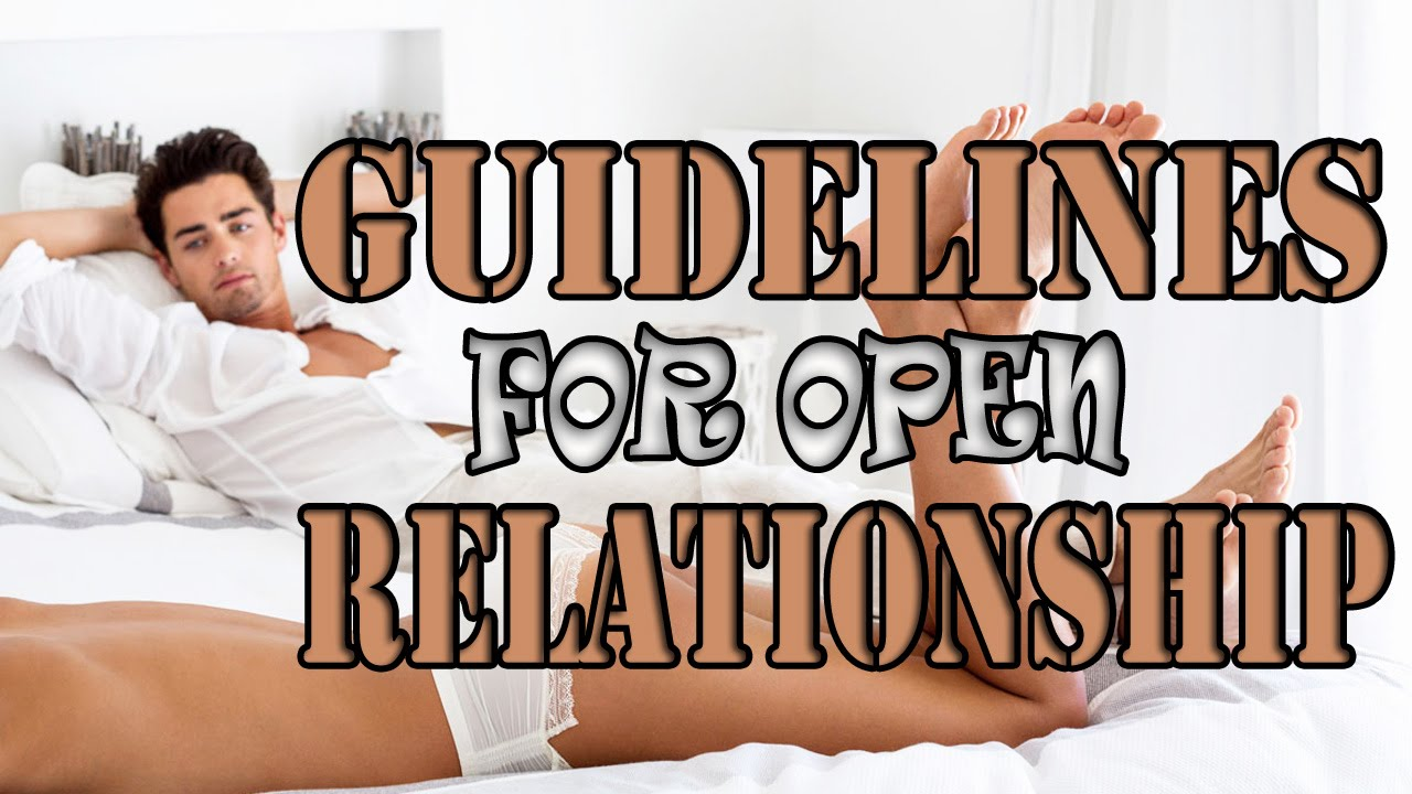 open relationship guidelines