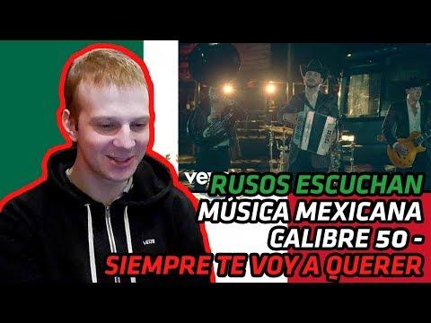 RUSSIANS REACT TO MEXICAN MUSIC  Calibre 50  Siempre Te Voy A Querer  REACTION