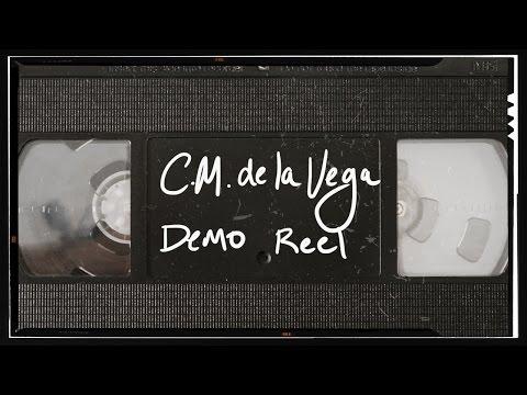 C.M. de la Vega - Motion Graphics & VFX Demo Reel