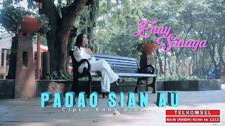 PADAO SIAN AU ~ ENNY SINAGA (Official Video)