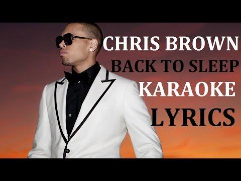 CHRIS BROWN - BACK TO SLEEP KARAOKE COVER LYRICS