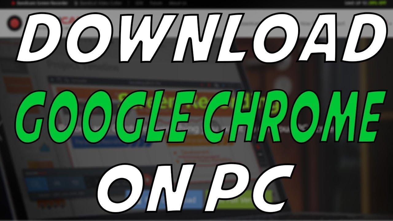 Google Chrome 2017 Latest Version Download