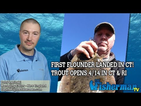 April 12, 2018 New England Fishing Report with Toby Lapinski