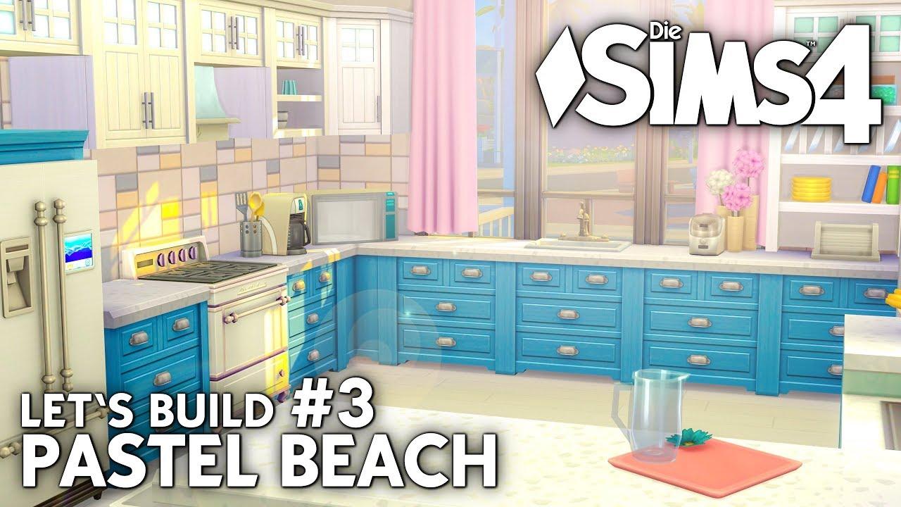 Die Sims 4 Haus bauen | Pastel Beach #3: Strandhaus Küche (deutsch ...