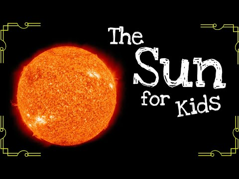 The Sun For Kids
