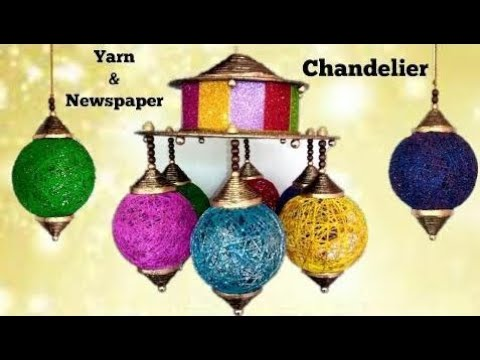 How to make Chandelier from Newspaper and Yarn  DiwaliChristmas