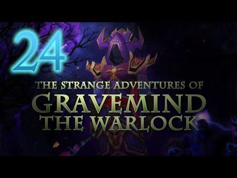 The Strange Adventures of Gravemind the Warlock - Level 24