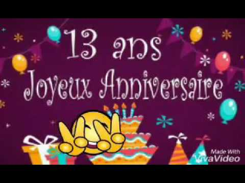 C Est Mon Anniversaire Aujourd Hui 13 Ans Youtube