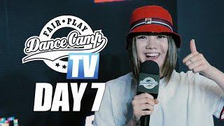 Fair Play Dance Camp 2019 | Day 7 [FAIR PLAY TV]