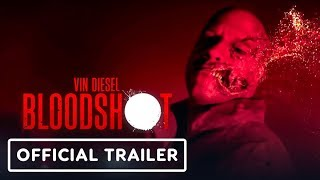 Bloodshot - Official Trailer 2 (2020) Vin Diesel
