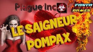 LE SAIGNEUR POMPAX !!! Plague Inc. -Ep.1- (avec Bob Lennon)