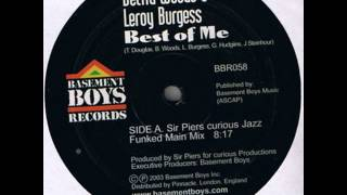 Belita Woods & Leroy Burgess - Best Of Me (Sir Piers Curious Jazz Funked Main Mix)