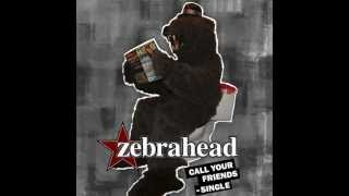 Zebrahead - Call Your Friends (Lyrics)