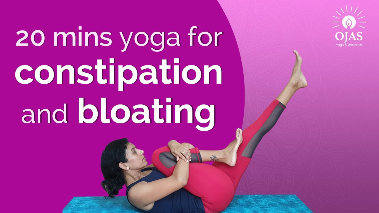 Yoga For Constipation You Tube