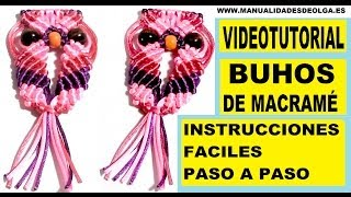 Repeat youtube video COMO HACER UN BUHO DE HILO CON NUDOS DE MACRAME. TUTORIAL DIY. KNOTS OWL .