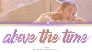 Download lagu IU (아이유) - above the time (시간의 바깔) (Color Coded Lyrics Eng/Rom/Han/가사)
