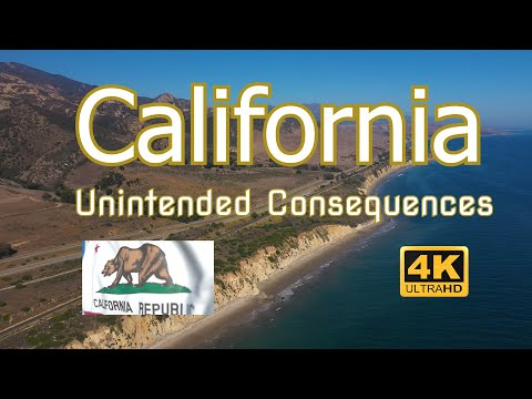 California's Unintended Consequences - Mismanagement of The Golden State