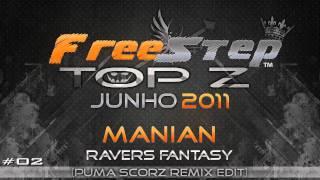 Top Z ~ 5 Melhores Músicas de Free Step - JUNHO 2011