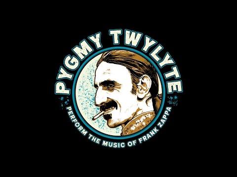 Pygmy Twylyte (Frank Zappa Tribute, Scotland) - August To November Live Dates 2019