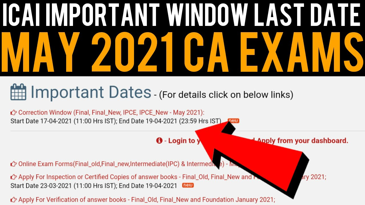 ICAI Important Window Last Date For May 2021 CA Exams | ICAI Correction Window Update