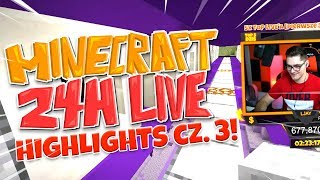 "Minecraft #445 - ""24H stream highlights cz. 3!"""