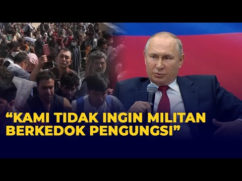 Presiden Putin Tolak Pengungsi dari Afghanistan Karena Alasan ini