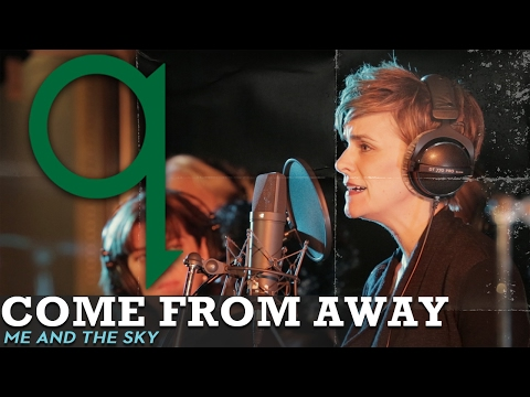 Come From Away - Me and The Sky (LIVE)