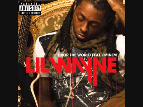 Lil Wayne ft Eminem  Drop The World Audio