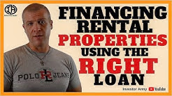 Financing Rental Properties Using the Right Loan