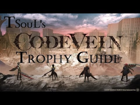Code Vein Trophy Guide