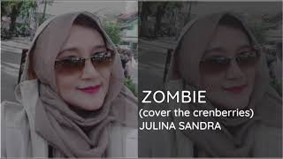 ZOMBIE (Cover The Crenberries), Vocal by JULINA SANDRA. Re arrangement by David & Friends