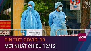 Dịch Covid-19 hôm nay 12/12: Thêm 4 ca mắc Covid-19 ở Phú Yên, Khánh Hoà và Đà Nẵng