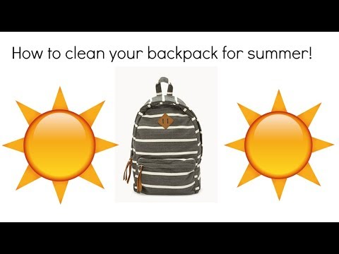 How To Clean Your Backpack For Summer!