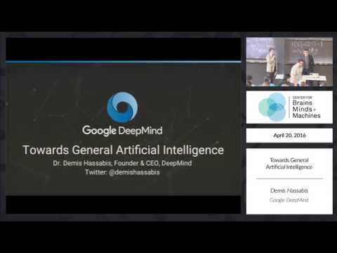 Demis Hassabis: Towards General Artificial Intelligence