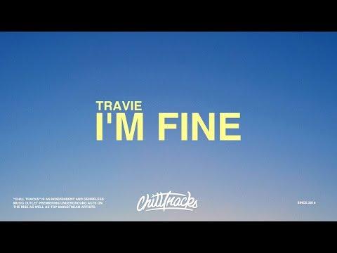 Travie – I'm Fine (Lyrics)