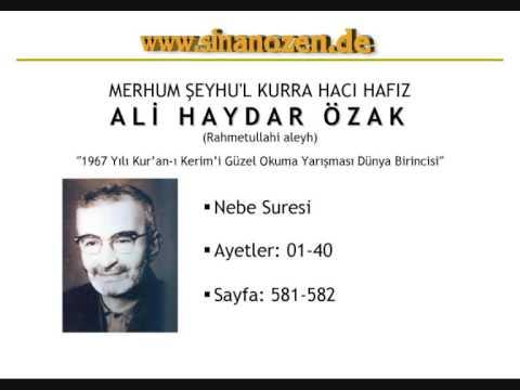 Merhum Şeyhul Kurra Hacı Hafız Ali Haydar Özak (rahmetullahi aleyh) - Nebe Suresi 01-40