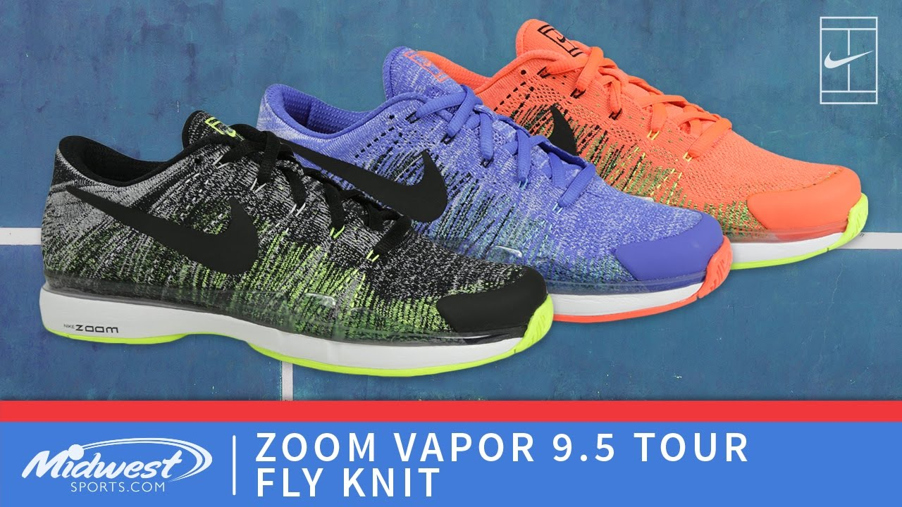 Nike Vapor 9.5 Fly Knit