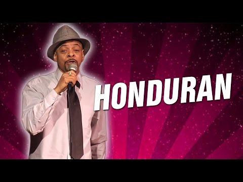 Honduran (Stand Up Comedy)