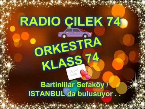ORKESTRA KLASS 74 & RADİO ÇİLEK 74 EL ELE