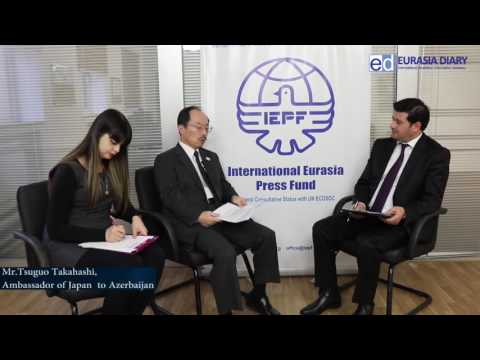 Interview ED with Mr.Tsuguo Takahashi, Ambassador of Japan t