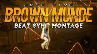 FREE FIRE | NEW BROWN MUNDE  BEAT SONG / / HIGHLIGHTS