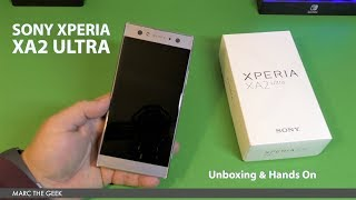 Sony Xperia XA2 Ultra Unboxing & Hands On
