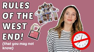 RULES OF BEING IN A WEST END SHOW! (THAT YOU MAY NOT KNOW) | Georgie Ashford
