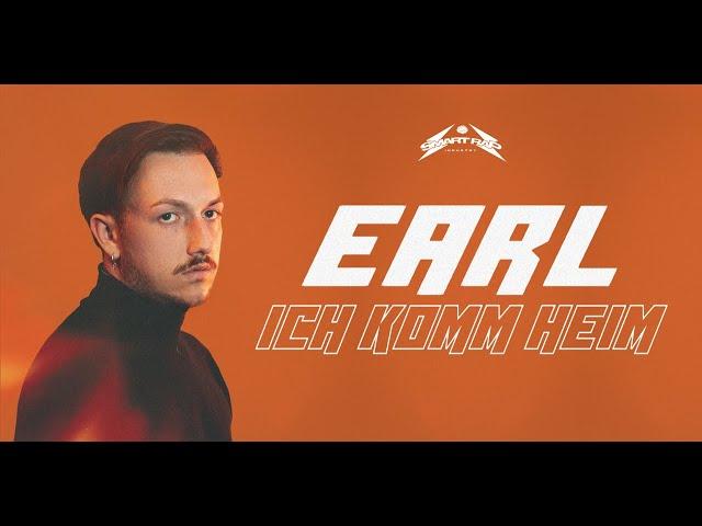 EARL - ICH KOMM HEIM (Official Lyric Video)