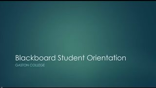 Gaston College - Blackboard Student Orientation