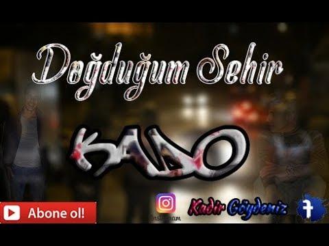 Kado-Doğduğum Şehir (Official Video) 2017