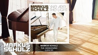 Markus Schulz - The Awakening Official Audio