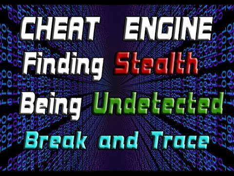 Cheat Engine: How To Find Stealth/Be Undetected in Games | Break And Trace