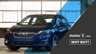 Why Buy? | 2017 Subaru Impreza Wagon Review